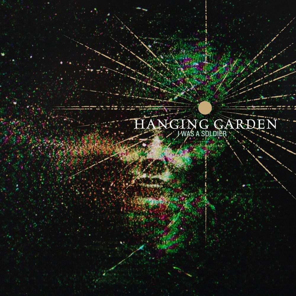 Hanging Garden - I Was a Soldier (2013) Cover