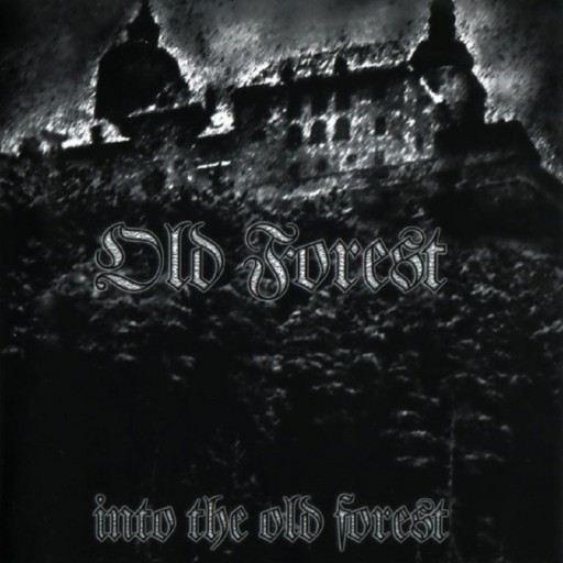 Old Forest - Into the Old Forest 1999