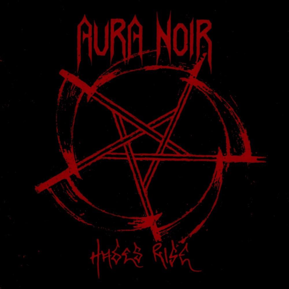 Aura Noir - Hades Rise (2008) Cover