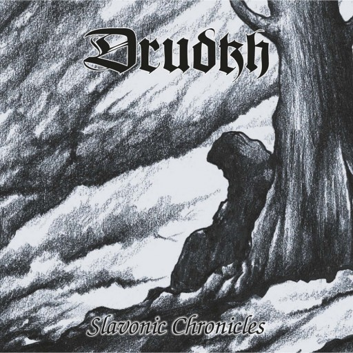 Drudkh - Slavonic Chronicles 2010
