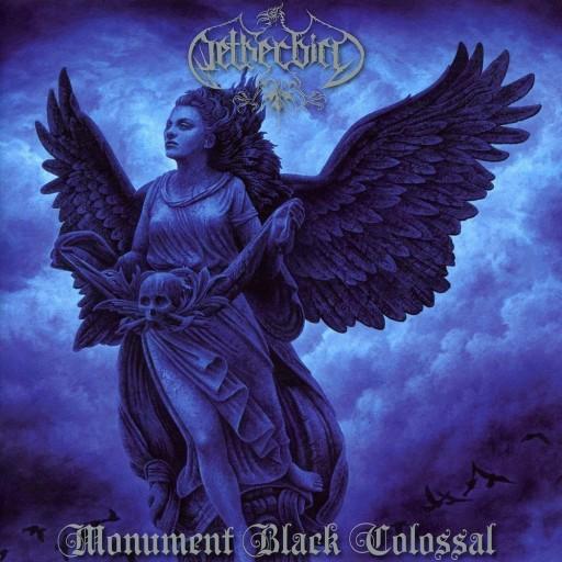 Netherbird - Monument Black Colossal 2010