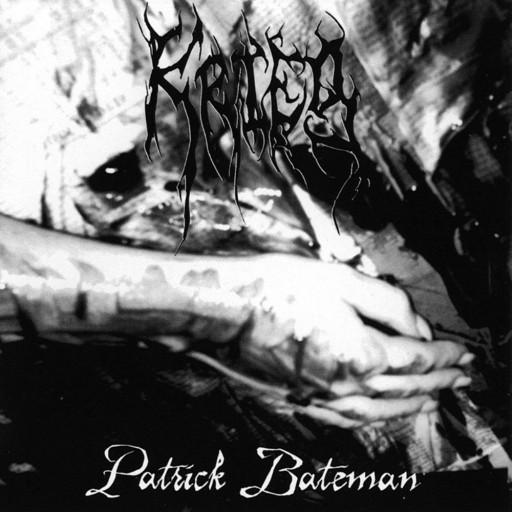 Krieg - Patrick Bateman 2004