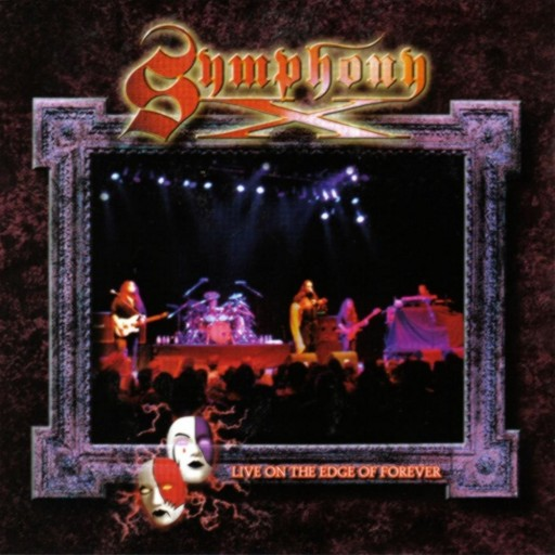 Symphony X - Live on the Edge of Forever 2001