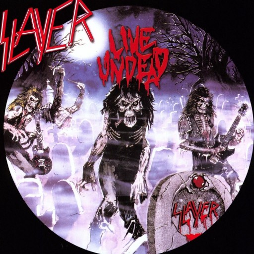 Slayer - Live Undead 1984