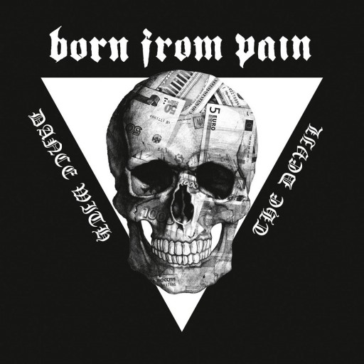 Born From Pain - Dance With the Devil 2014