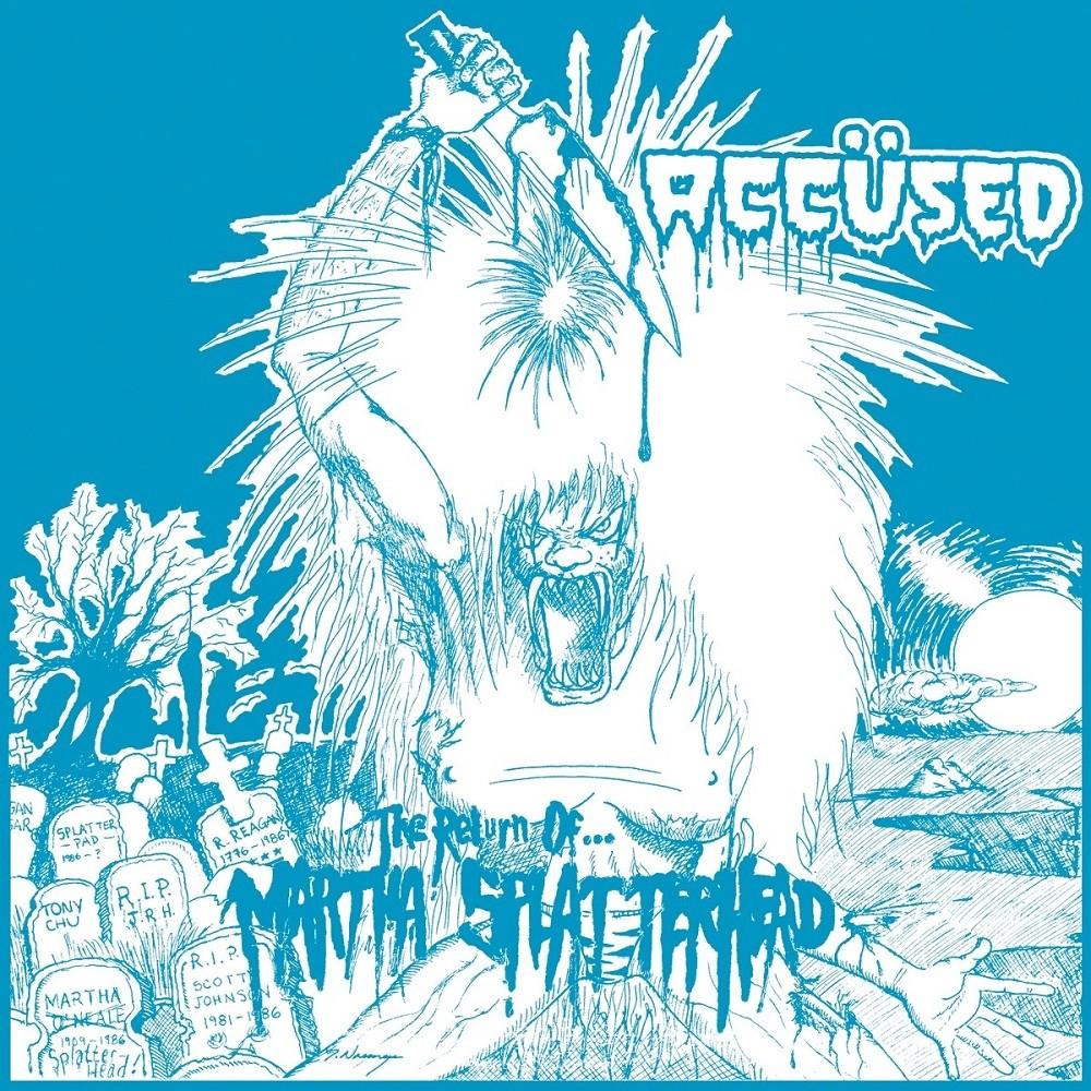 Accüsed, The - The Return of... Martha Splatterhead (1986) Cover