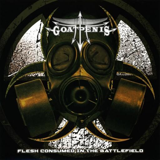 Goatpenis - Flesh Consumed in the Battlefield 2014