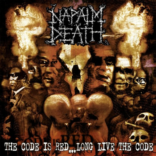 Napalm Death - The Code Is Red... Long Live the Code 2005