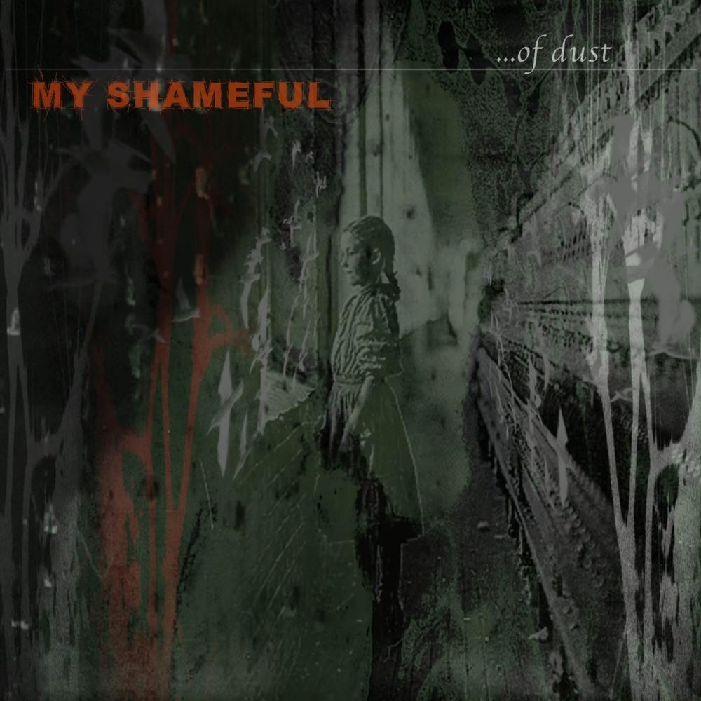 My Shameful - ...Of Dust (2004) Cover