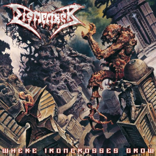 Dismember - Where Ironcrosses Grow 2004