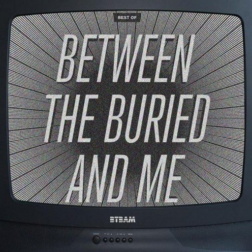 Between the Buried and Me - Best Of 2011