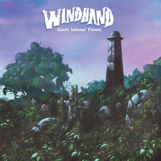 Windhand - Grief's Infernal Flower 2015
