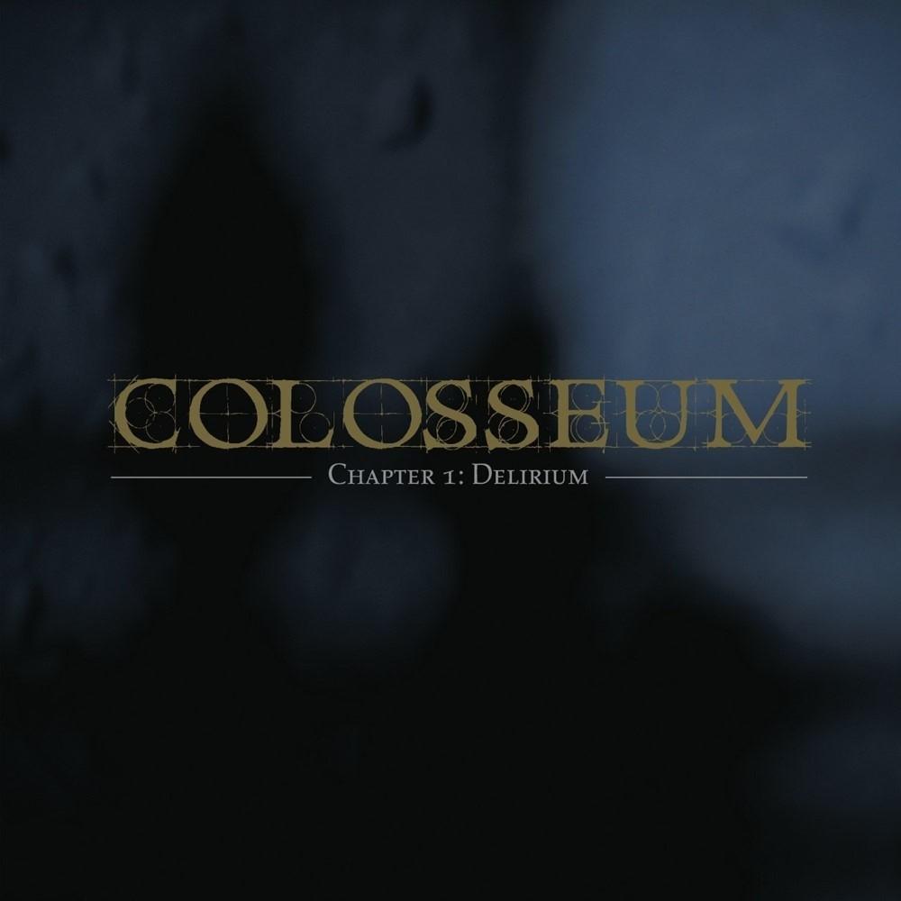 Colosseum - Chapter 1: Delirium (2007) Cover