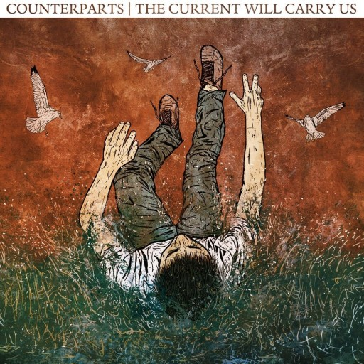 Counterparts - The Current Will Carry Us 2011