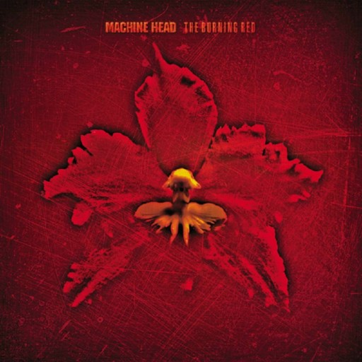 Machine Head - The Burning Red 1999