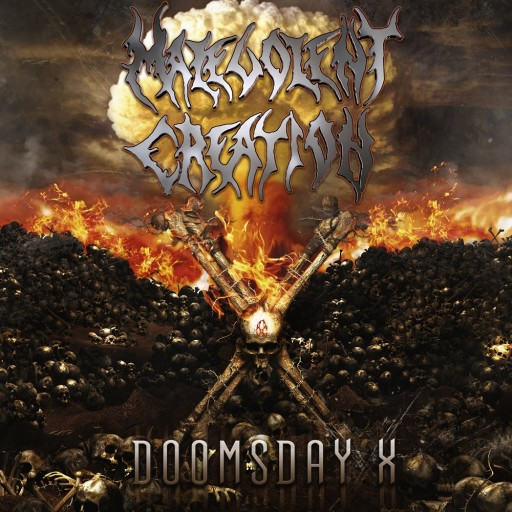 Malevolent Creation - Doomsday X 2007