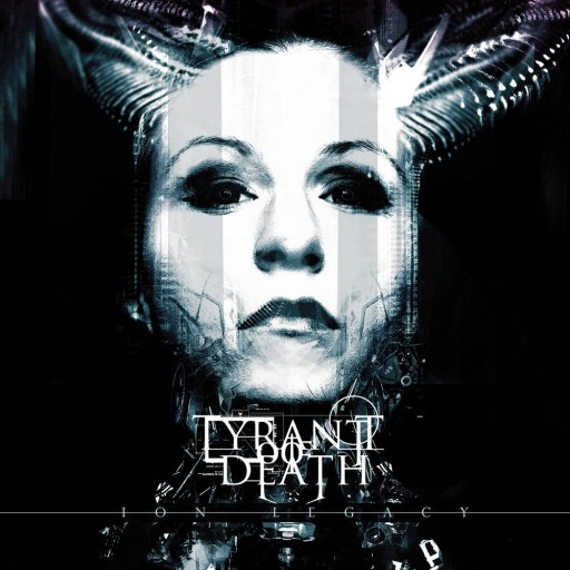 Tyrant of Death - Ion Legacy 2015