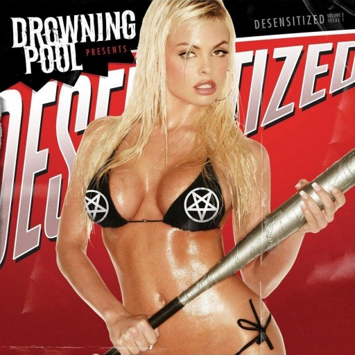 Drowning Pool - Desensitized 2004