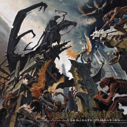 Becoming the Archetype - Terminate Damnation 2005