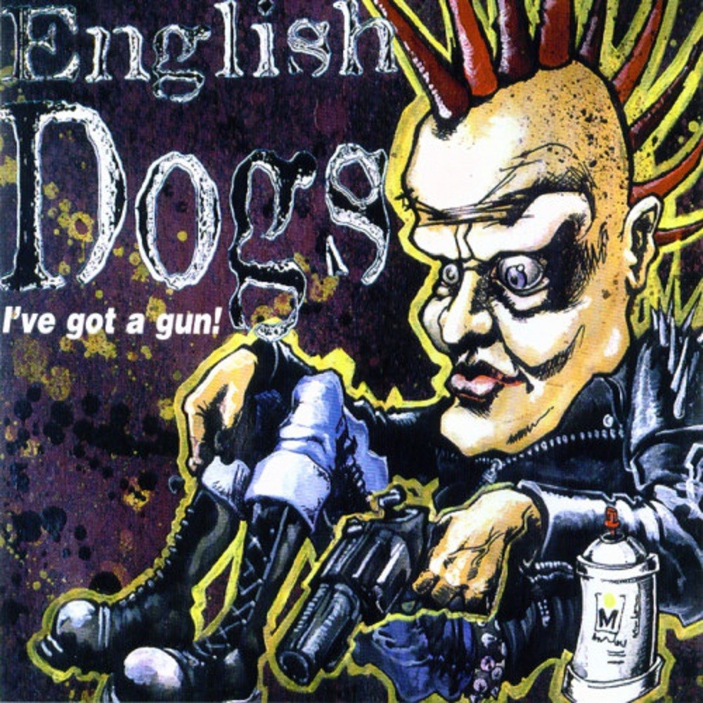 English Dogs - I've Got a Gun! (2001) Cover
