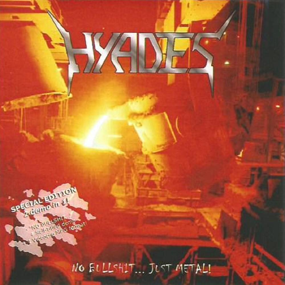Hyades - No Bullshit... Just Metal (2002) Cover