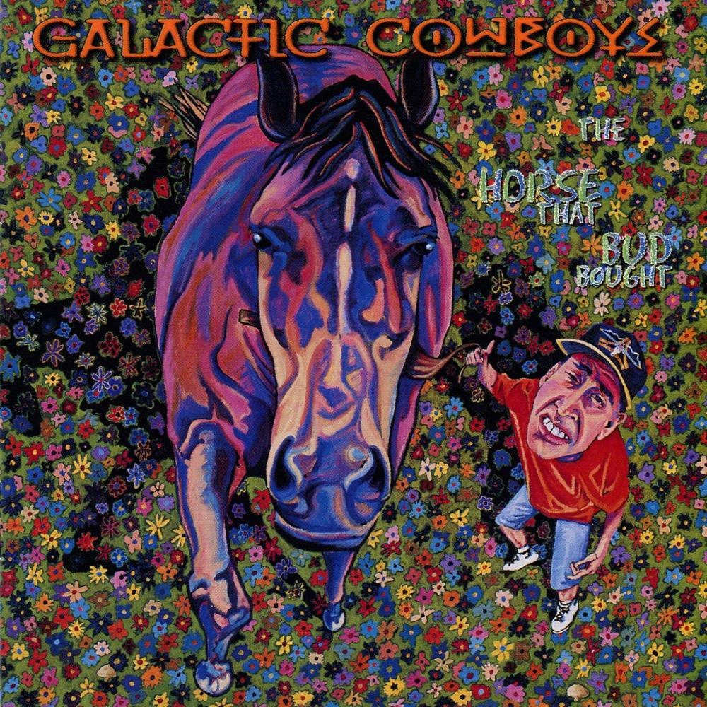 Galactic Cowboys - The Horse That Bud Bought (1997) Cover