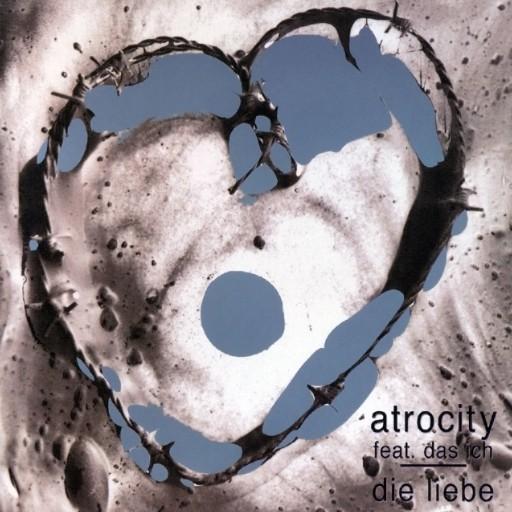 Atrocity - Die Liebe 1995