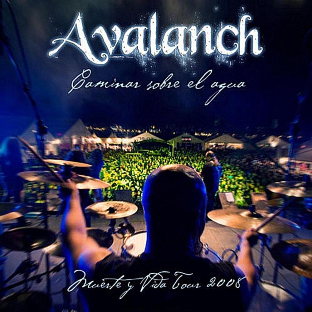 Avalanch - Caminar sobre el agua (2008) Cover