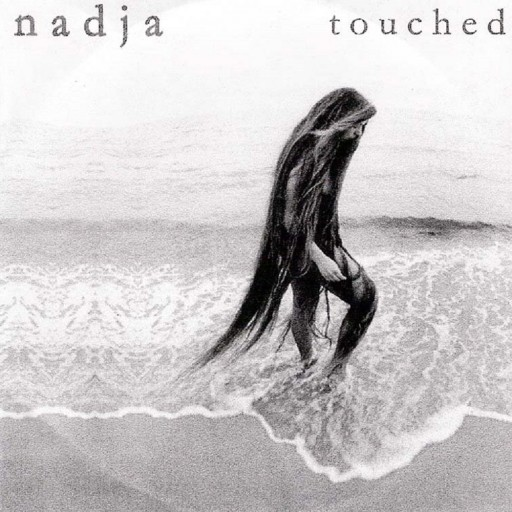 Nadja - Touched 2002