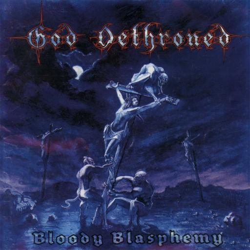 God Dethroned - Bloody Blasphemy 1999