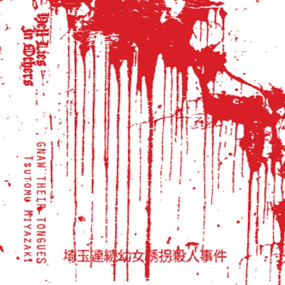 Gnaw Their Tongues - Tsutomu Miyazaki (2010) Cover