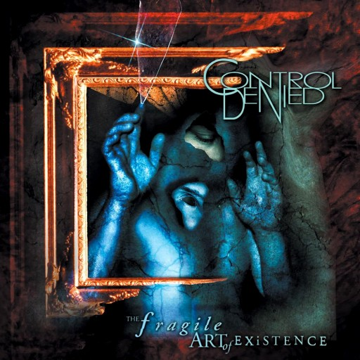 Control Denied - The Fragile Art of Existence 1999