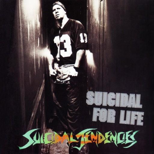 Suicidal Tendencies - Suicidal for Life 1994