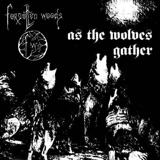 Forgotten Woods - As the Wolves Gather 1994