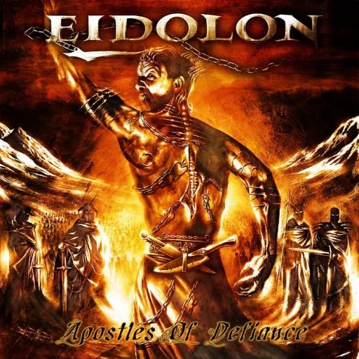 Eidolon - Apostles of Defiance 2003