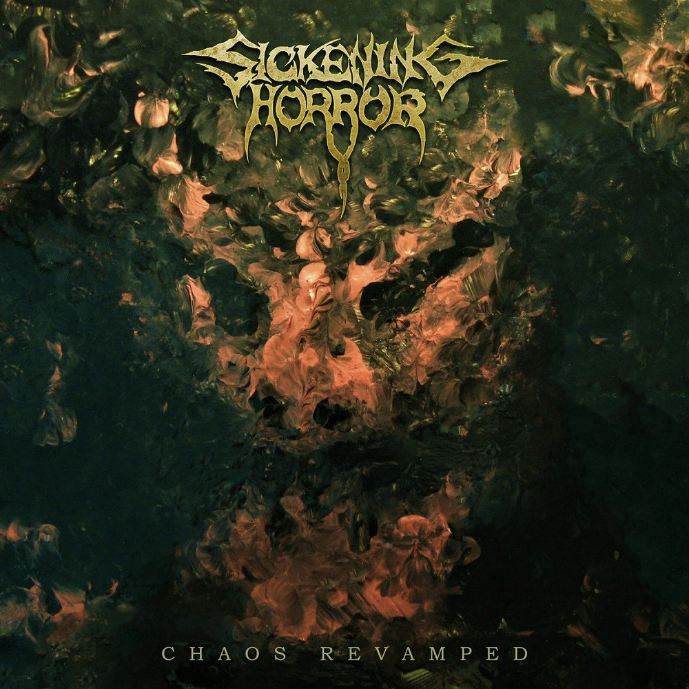 Sickening Horror - Chaos Revamped