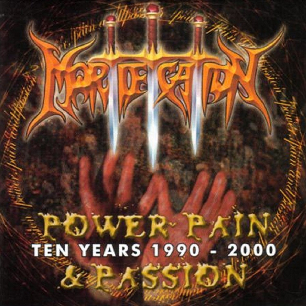 Mortification - Power, Pain & Passion - Ten Years 1990-2000 (2002) Cover