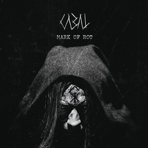 Cabal - Mark of Rot 2018