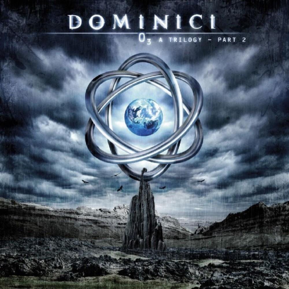 Dominici - O3: A Trilogy (Part 2)