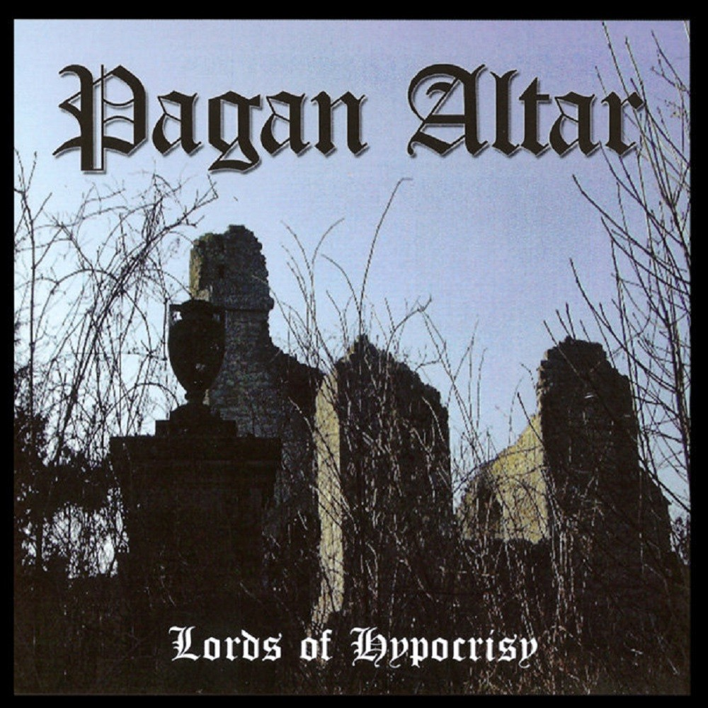 Pagan Altar - The Lords of Hypocrisy (2004) Cover