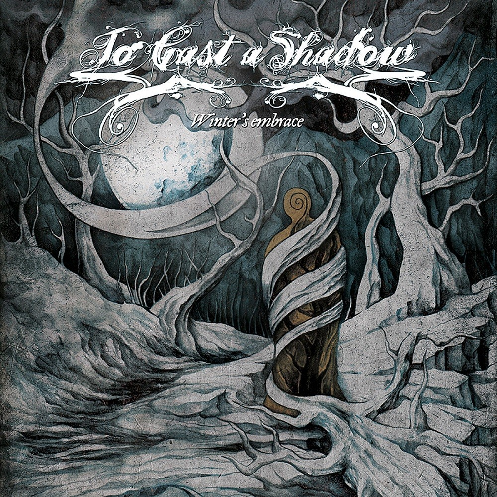To Cast a Shadow - Winter's Embrace