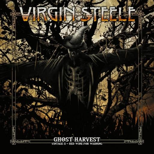Virgin Steele - Ghost Harvest - Vintage II - Red Wine for Warning 2018