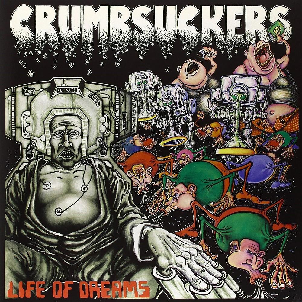 Crumbsuckers - Life of Dreams (1986) Cover