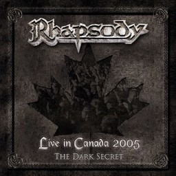 Live in Canada 2005 - The Dark Secret