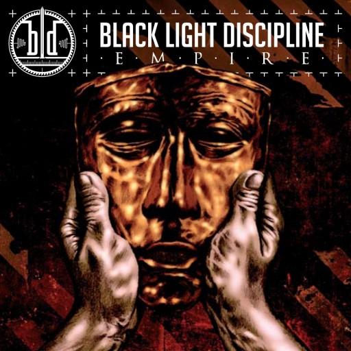 Black Light Discipline - Empire 2008