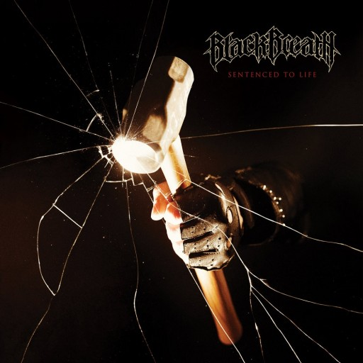 Black Breath - Sentenced to Life 2012