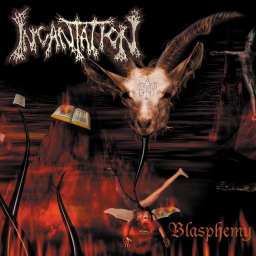 Incantation - Blasphemy 2002