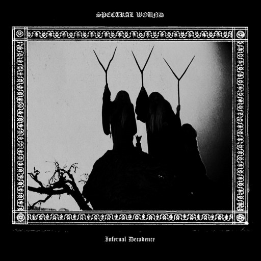 Spectral Wound - Infernal Decadence 2018