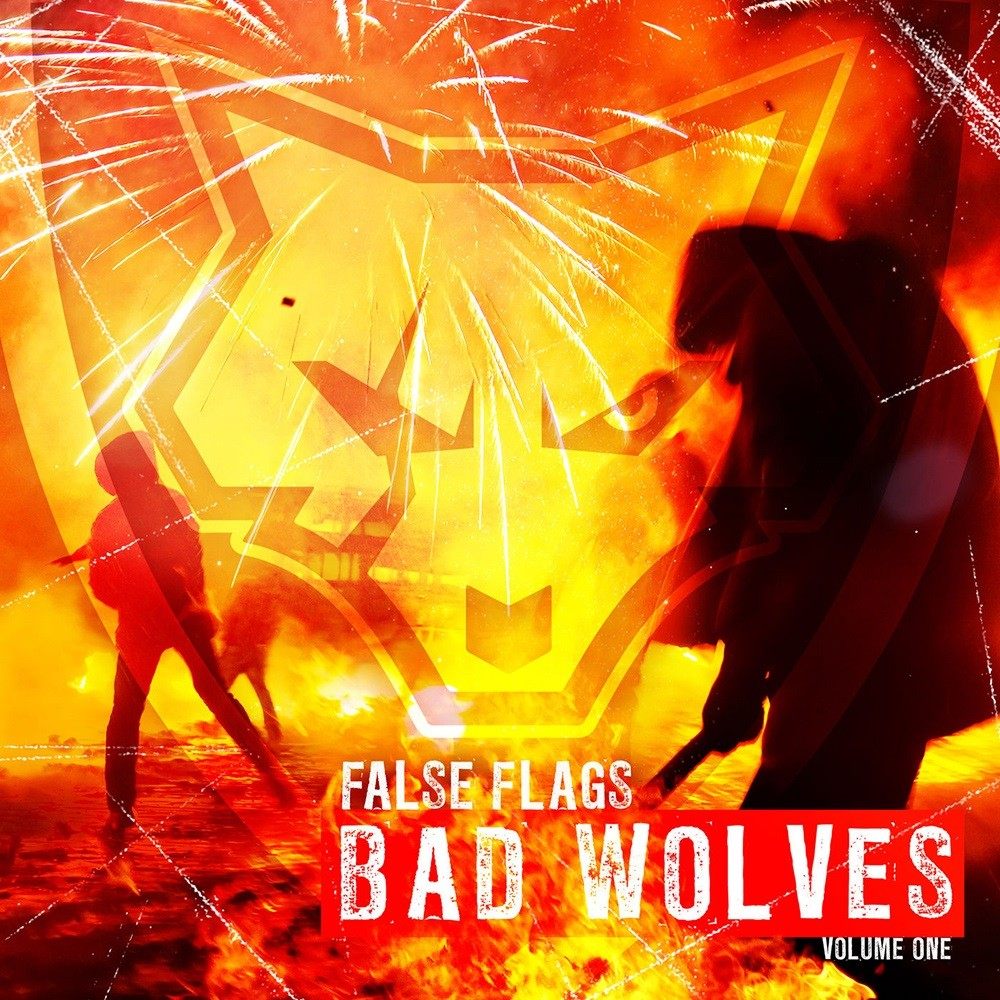 Bad Wolves - False Flags, Vol. One (2018) Cover