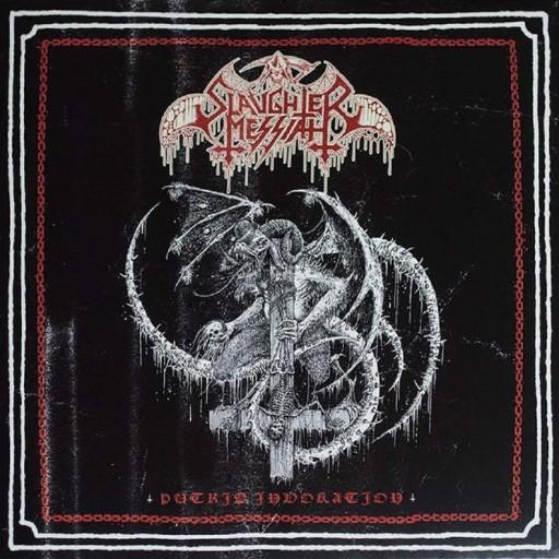 Slaughter Messiah - Putrid Invokation 2014